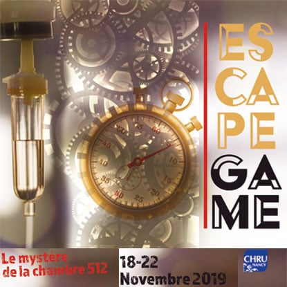ESCAPE Game CHRU Nancy